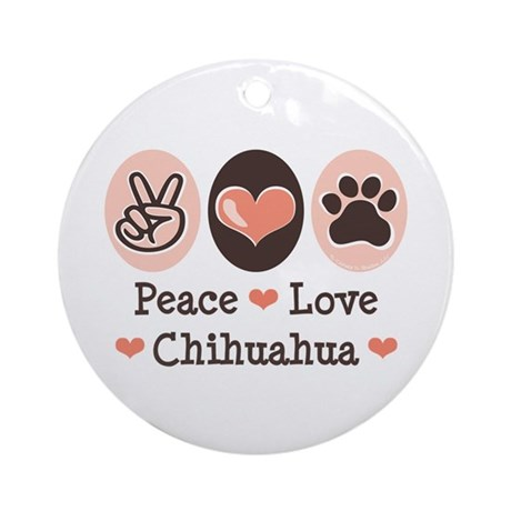 Peace Love Chihuahua Ornament (Round)