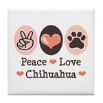 Peace Love Chihuahua Tile Coaster