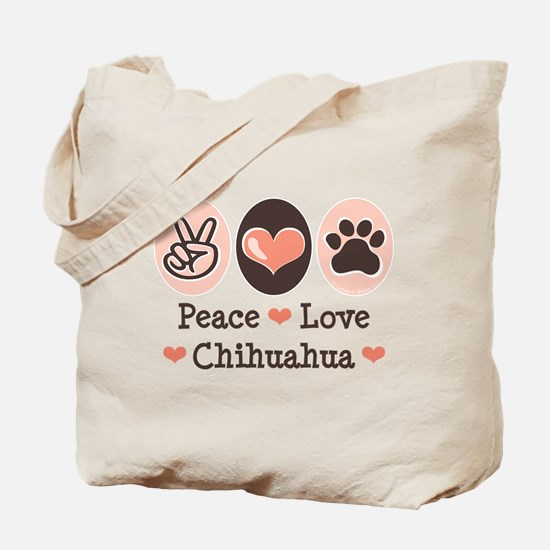 Peace Love Chihuahua Tote Bag