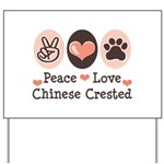 Peace Love Chinese Crested Yard Sign