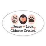 Peace Love Chinese Crested Oval Sticker