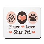 Peace Love Shar Pei Mousepad
