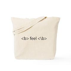 feel bold Tote Bag