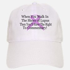Walk in the shoes of Lupus Baseball Baseball Cap