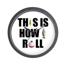 This Is How I Roll Fishing Wall Clock