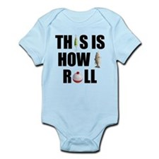 This Is How I Roll Fishing Infant Bodysuit