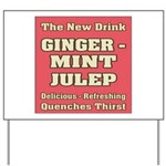Old Mint Julep Sign Yard Sign