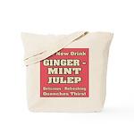 Old Mint Julep Sign Tote Bag