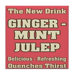 Old Mint Julep Sign Tile Coaster