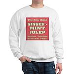 Old Mint Julep Sign Sweatshirt