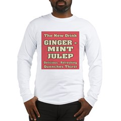 Old Mint Julep Sign Long Sleeve T-Shirt