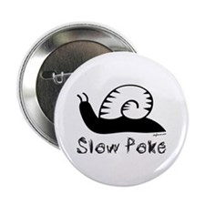 """Slow Poke Snail 2.25"""" Button"""