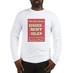 Old Mint Julep Sign Long Sleeve T-Shirt
