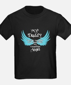 My Daddy Was My Guardian Angel T Shirt T-Shirt