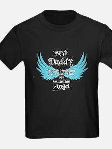 My Daddy Was My Guardian Angel T Shirt T-Shirt