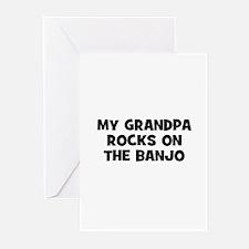 my grandpa rocks on the Banjo Greeting Cards (Pk o