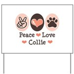 Peace Love Collie Yard Sign