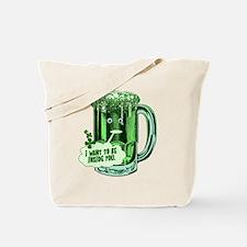 Hilarious St Patricks Day Tote Bag