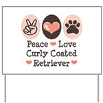 Peace Love Curly Retriever Yard Sign