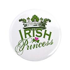 "Irish Princess 3.5"" Button"