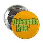 Caterpilla Killa 2.25