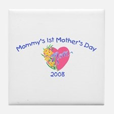 Mommy's 1st Mother's Day 2008 (Heart) Tile Coaster