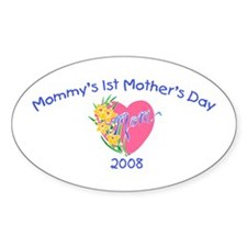 Mommy's 1st Mother's Day 2008 (Heart) Decal