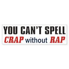 Crap Rap Bumpersticker