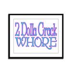 Crack Whore Framed Panel Print