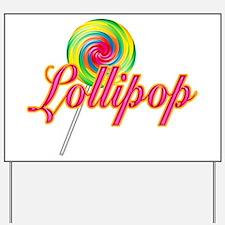 Text Lollipop Yard Sign