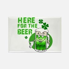 Here for the beer! St Pats Rectangle Magnet