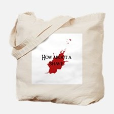 """How about a shave?"" Tote Bag"