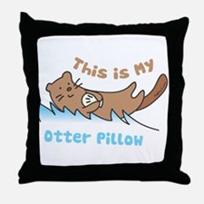 This Is My Otter Throw Pillow