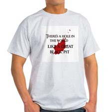 """""""A hole in the world"""" T-Shirt"""