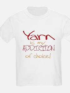 Yarn is my addiction of choic T-Shirt