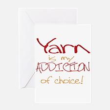 Yarn is my addiction of choic Greeting Card