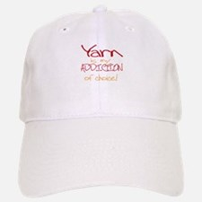 Yarn is my addiction of choic Baseball Baseball Cap