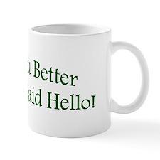 Unique Say hello Mug