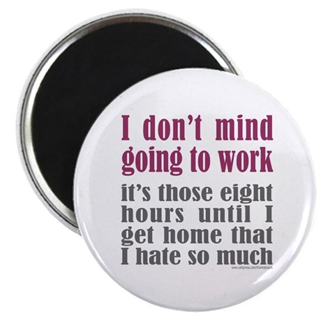 """GOING TO WORK 2.25"""" Magnet (10 pack)"""