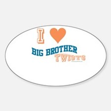 BIG BROTHER TWISTS Oval Decal