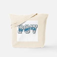 BIG BROTHER POV Tote Bag