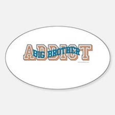 BIG BROTHER ADDICT Oval Decal