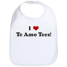 I Love Te Amo Tees! Bib