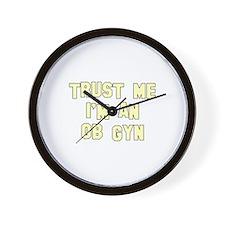 Trust Me I'm an OB-GYN Wall Clock