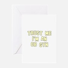 Trust Me I'm an OB-GYN Greeting Cards (Pk of 10)