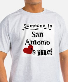 San Antonio Loves Me T-Shirt