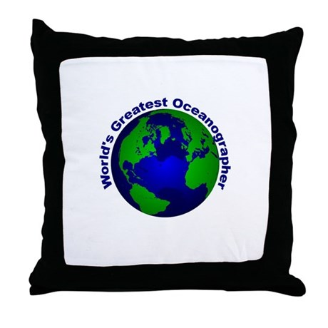World's Greatest Oceanographe Throw Pillow