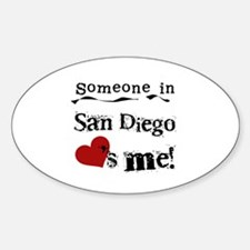 Someone in San Diego Loves Me Sticker (Oval)