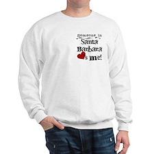 Santa Barbara Loves Me Sweatshirt