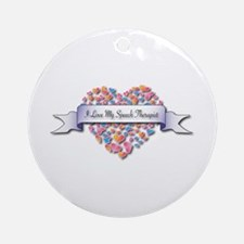 Love My Speech Therapist Ornament (Round)